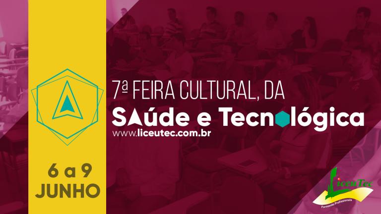 Read more about the article 7ª Feira Cultural, da saúde e tecnológica